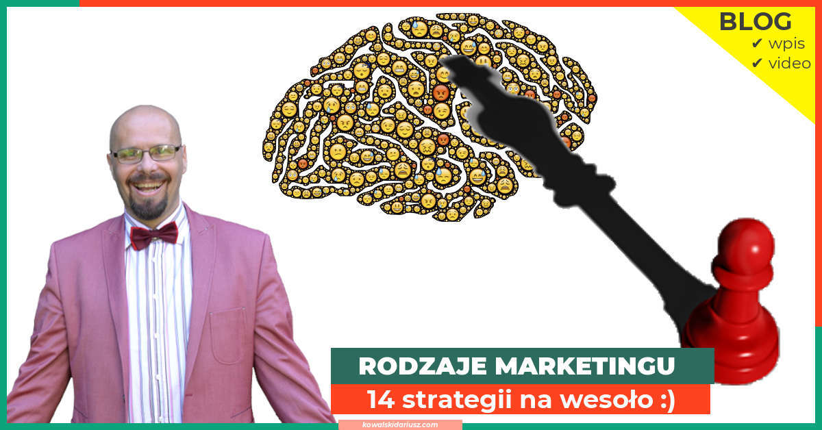 Rodzaje marketingu 14 strategii